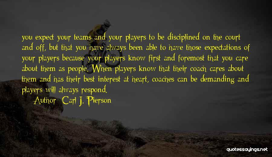 Carl J. Pierson Quotes 1110247