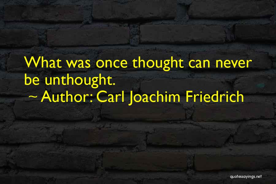 Carl Joachim Friedrich Quotes 1669220