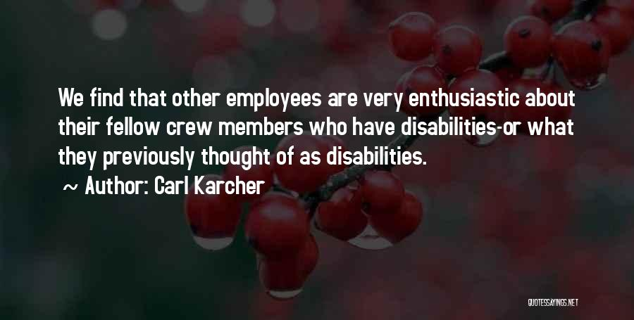 Carl Karcher Quotes 1314252