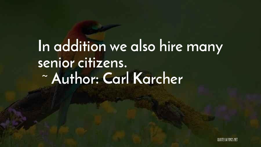 Carl Karcher Quotes 303888