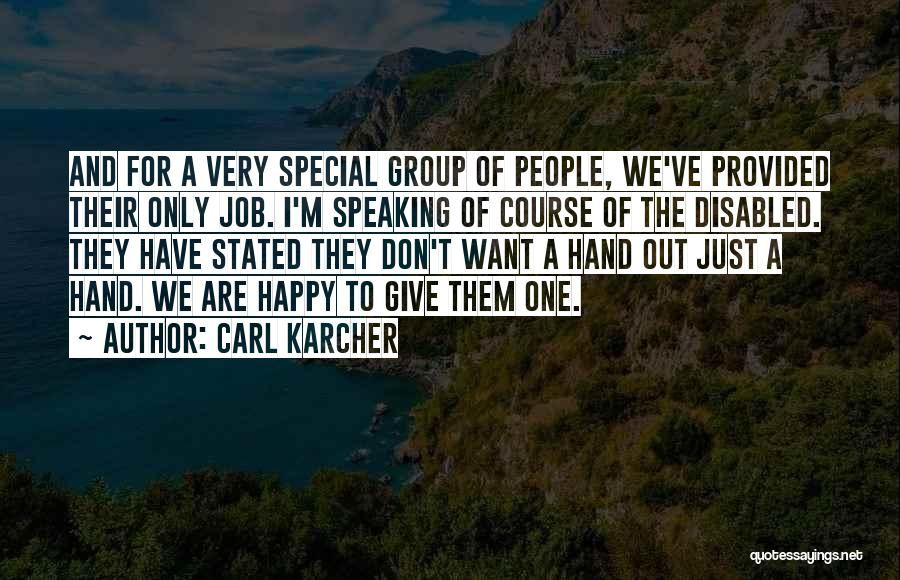 Carl Karcher Quotes 323920
