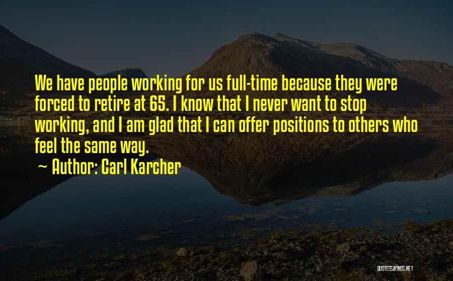 Carl Karcher Quotes 485123