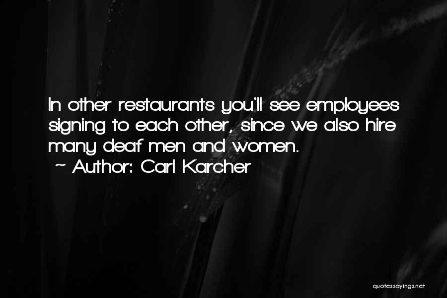Carl Karcher Quotes 748788