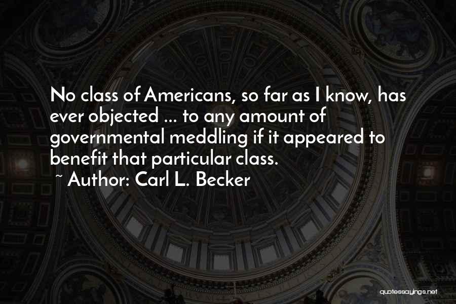 Carl L. Becker Quotes 1610198