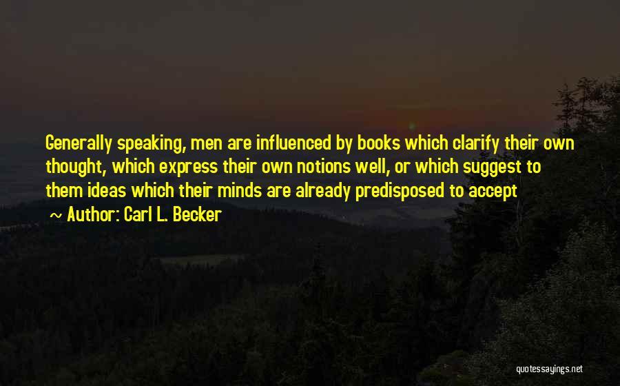 Carl L. Becker Quotes 1719751