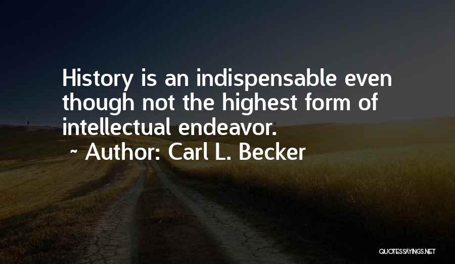 Carl L. Becker Quotes 1848190