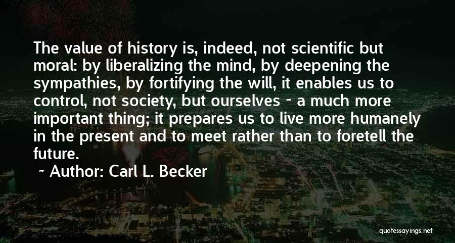Carl L. Becker Quotes 1851440