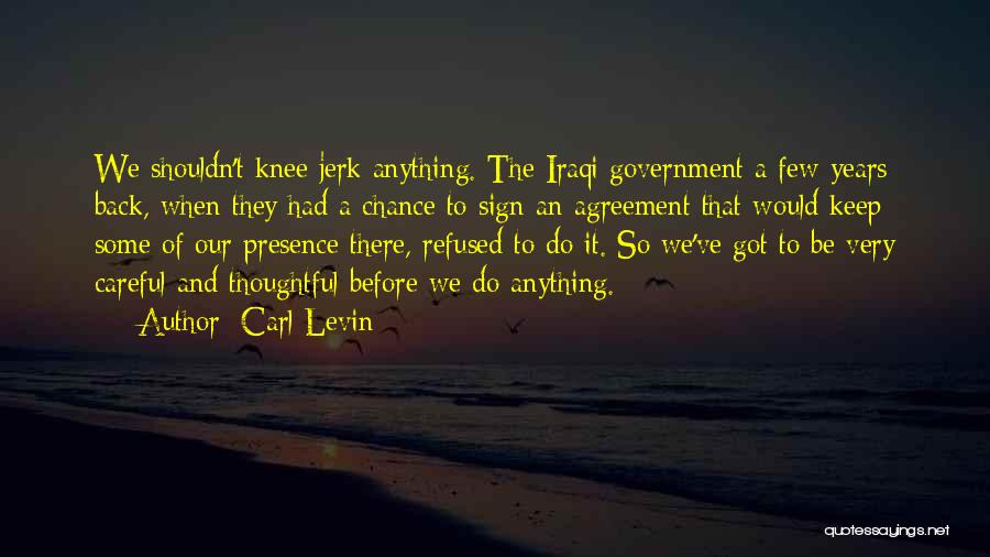 Carl Levin Quotes 748115