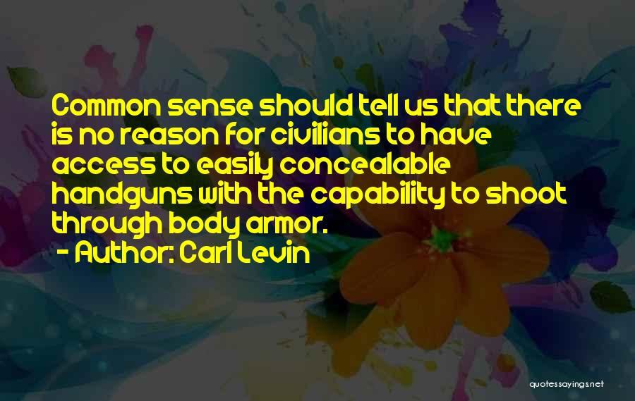 Carl Levin Quotes 755879