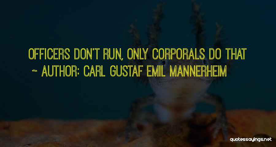 Carl Mannerheim Quotes By Carl Gustaf Emil Mannerheim