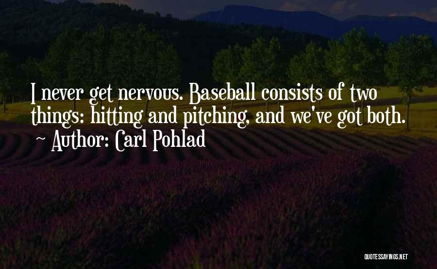 Carl Pohlad Quotes 1247660