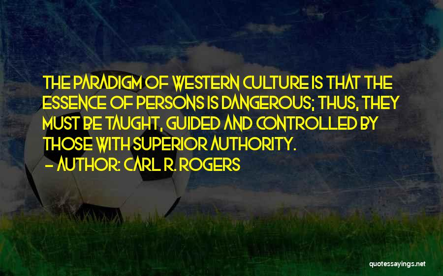 Carl R. Rogers Quotes 1091093