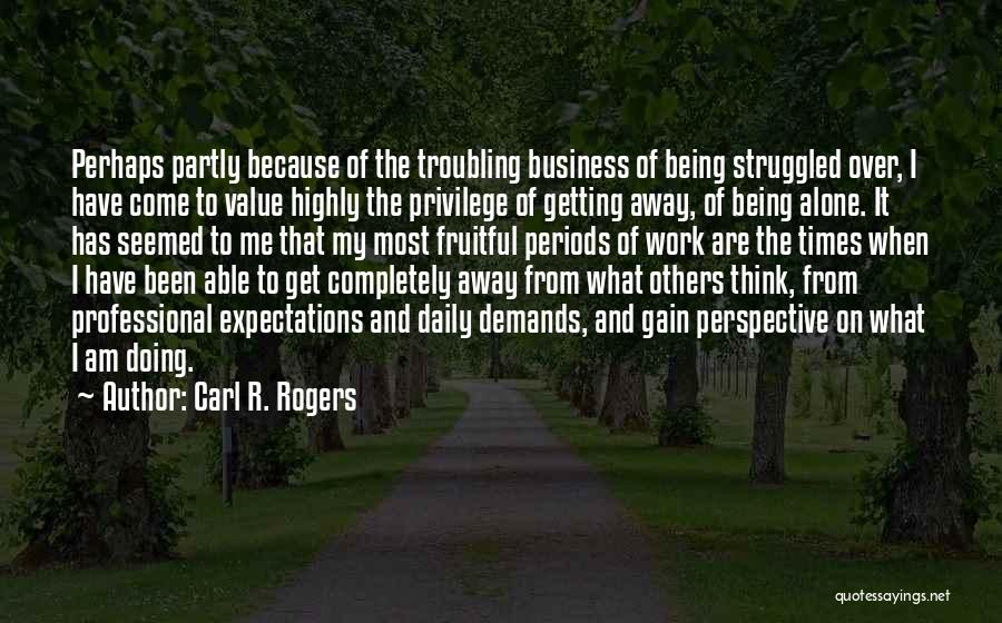 Carl R. Rogers Quotes 1175634