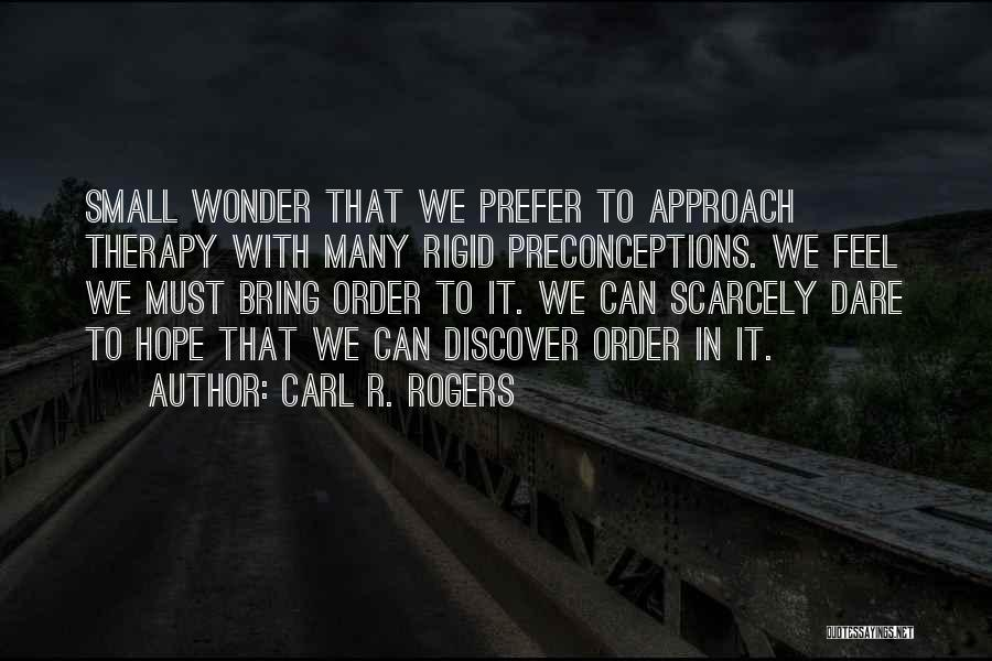 Carl R. Rogers Quotes 1437892