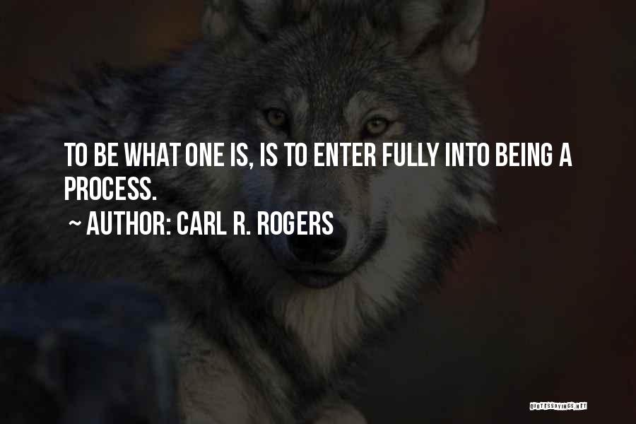 Carl R. Rogers Quotes 1447372