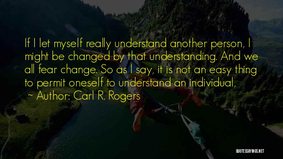 Carl R. Rogers Quotes 1496357