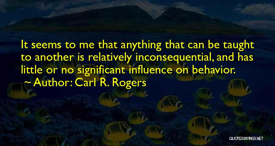 Carl R. Rogers Quotes 1608251