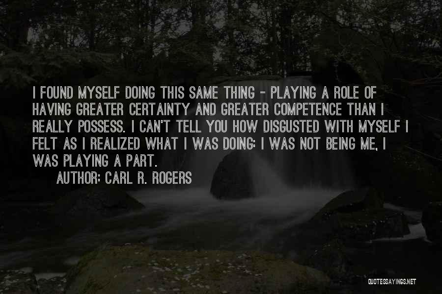 Carl R. Rogers Quotes 1732018