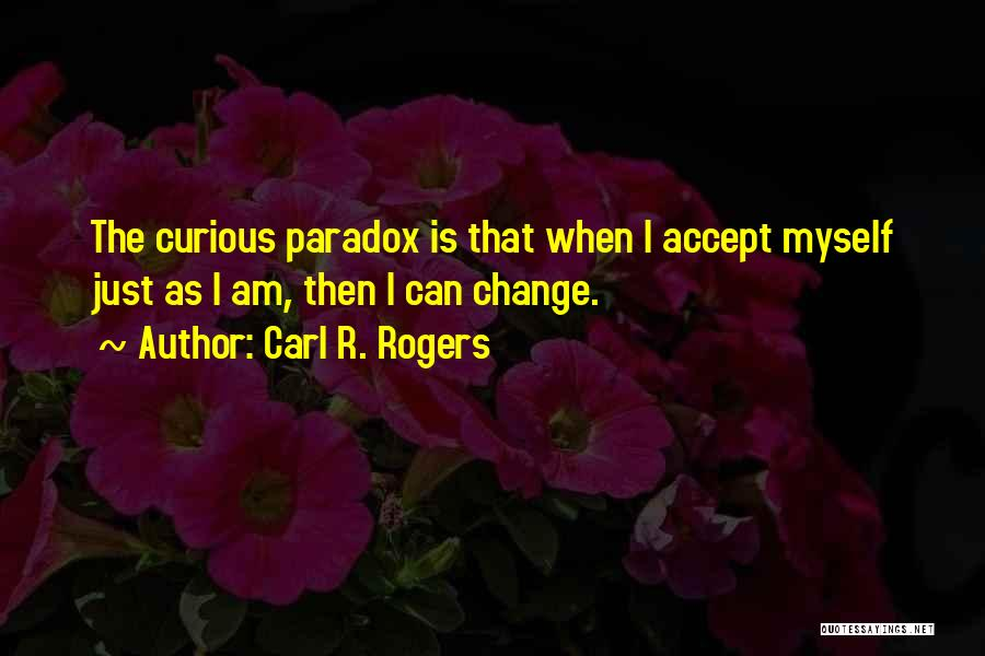 Carl R. Rogers Quotes 1791911