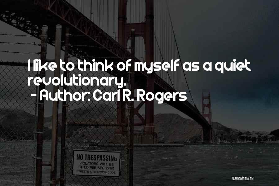 Carl R. Rogers Quotes 2230062