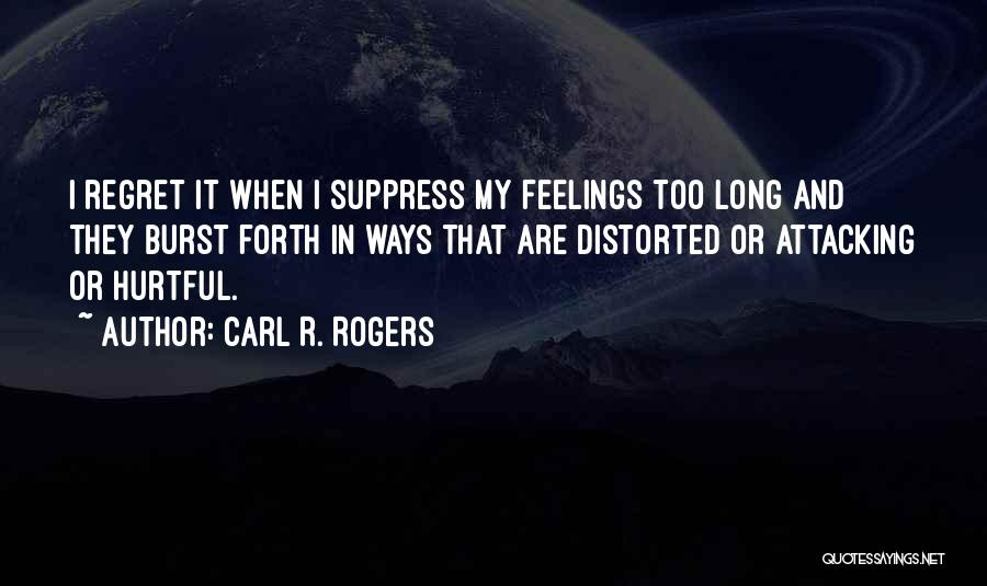 Carl R. Rogers Quotes 582254