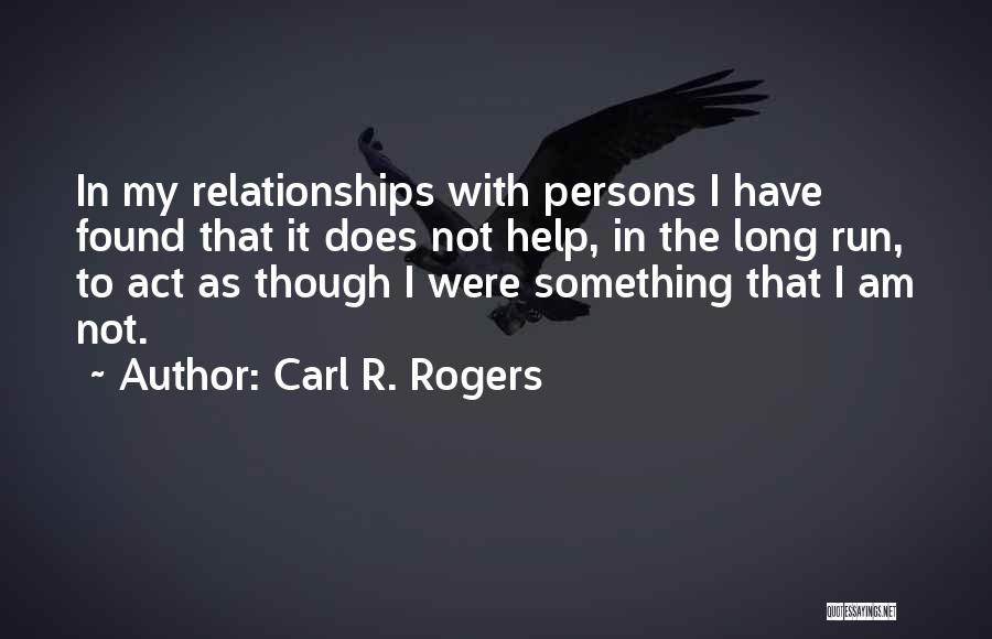 Carl R. Rogers Quotes 884824