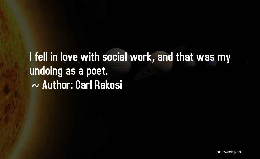 Carl Rakosi Quotes 179172