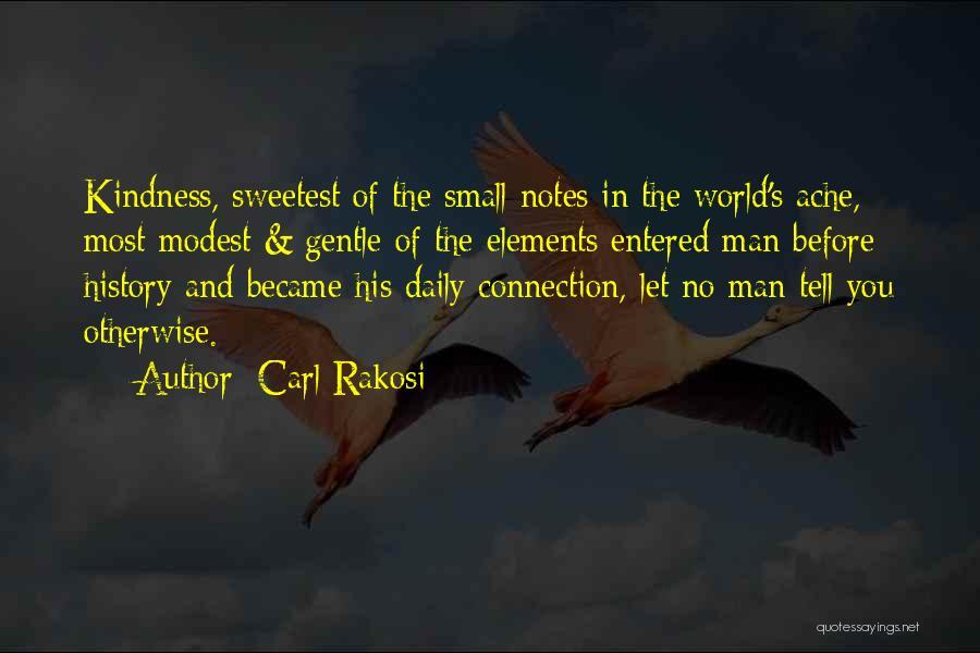 Carl Rakosi Quotes 487395