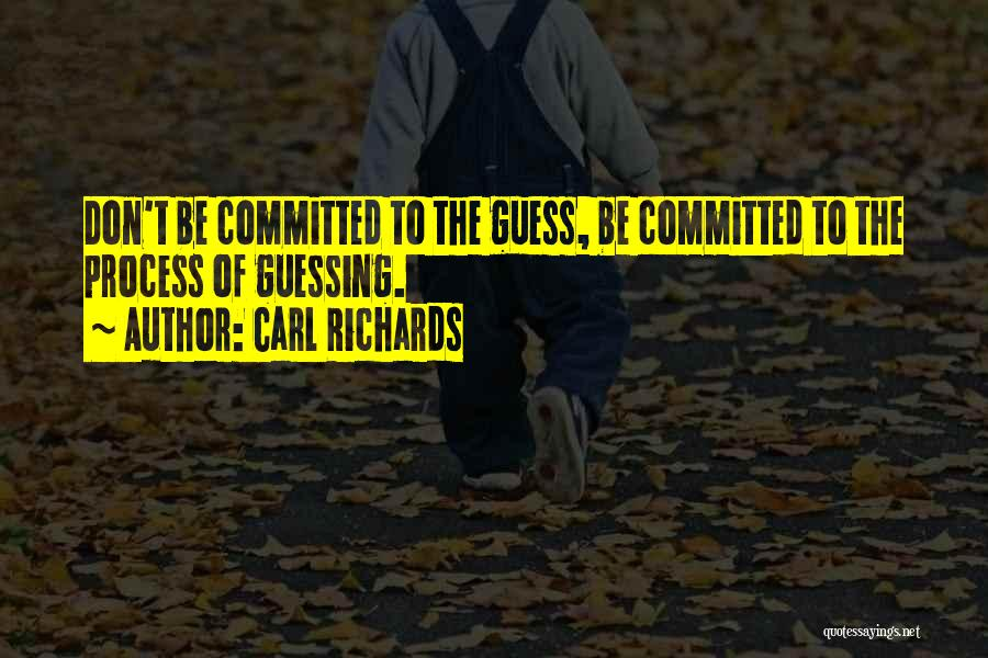 Carl Richards Quotes 2033677