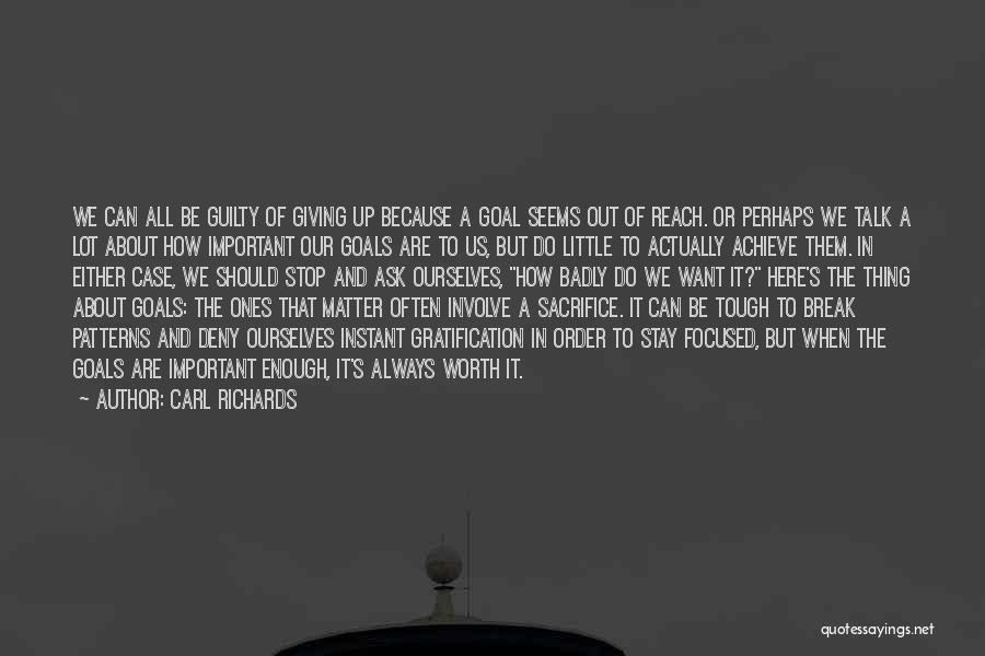 Carl Richards Quotes 2063292