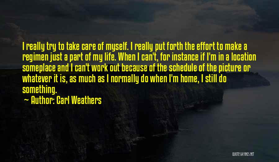 Carl Weathers Quotes 166701
