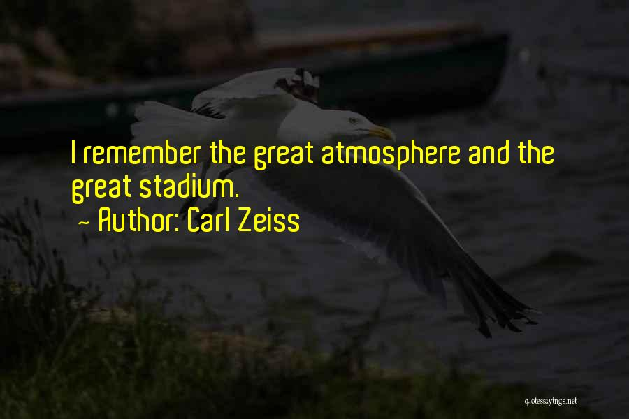 Carl Zeiss Quotes 832473