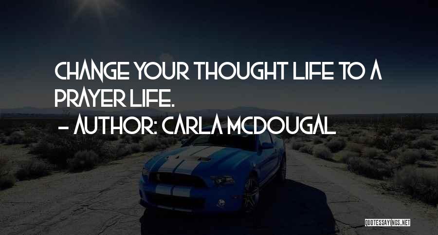 Carla Mcdougal Quotes 1428531