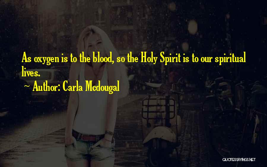 Carla Mcdougal Quotes 499418