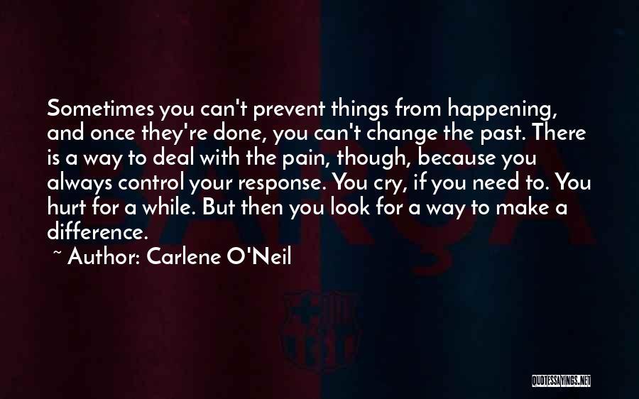 Carlene O'Neil Quotes 403009