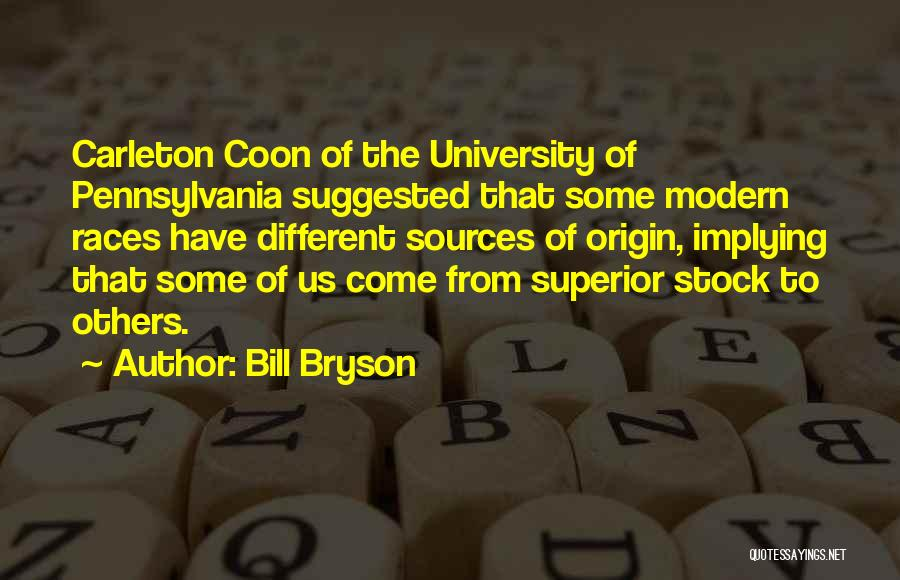 Carleton University Quotes By Bill Bryson