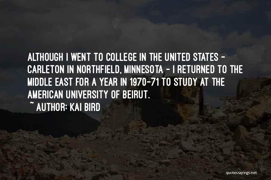 Carleton University Quotes By Kai Bird