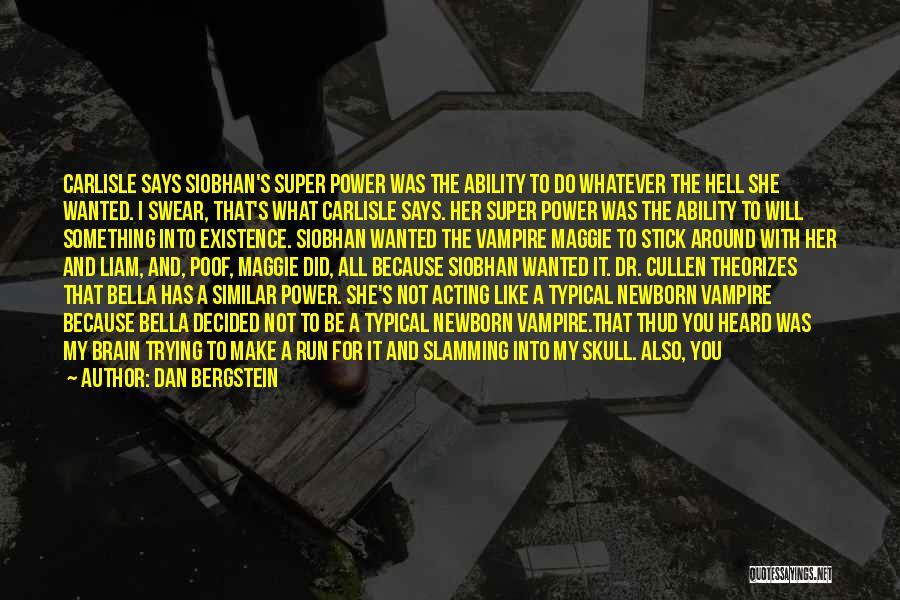 Carlisle Cullen Quotes By Dan Bergstein
