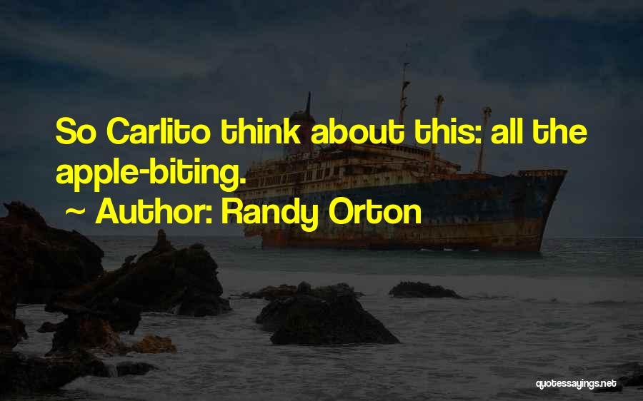 Carlito Way Quotes By Randy Orton