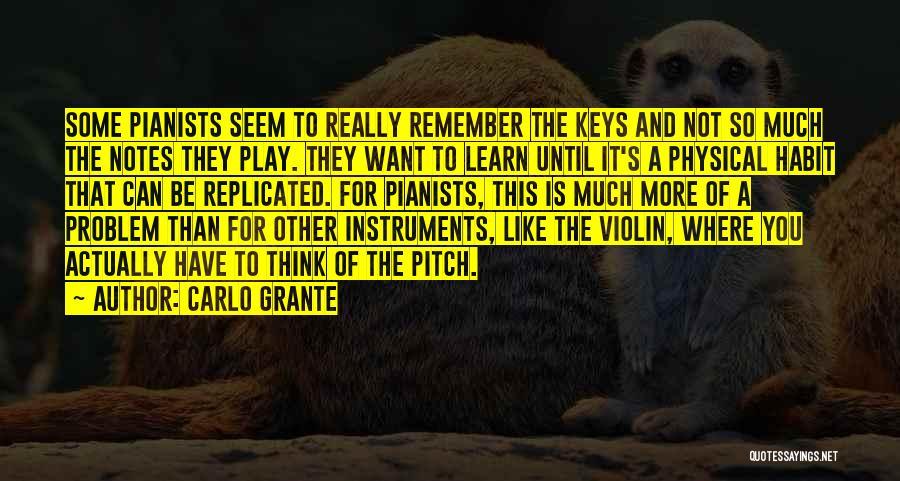 Carlo Grante Quotes 1263390