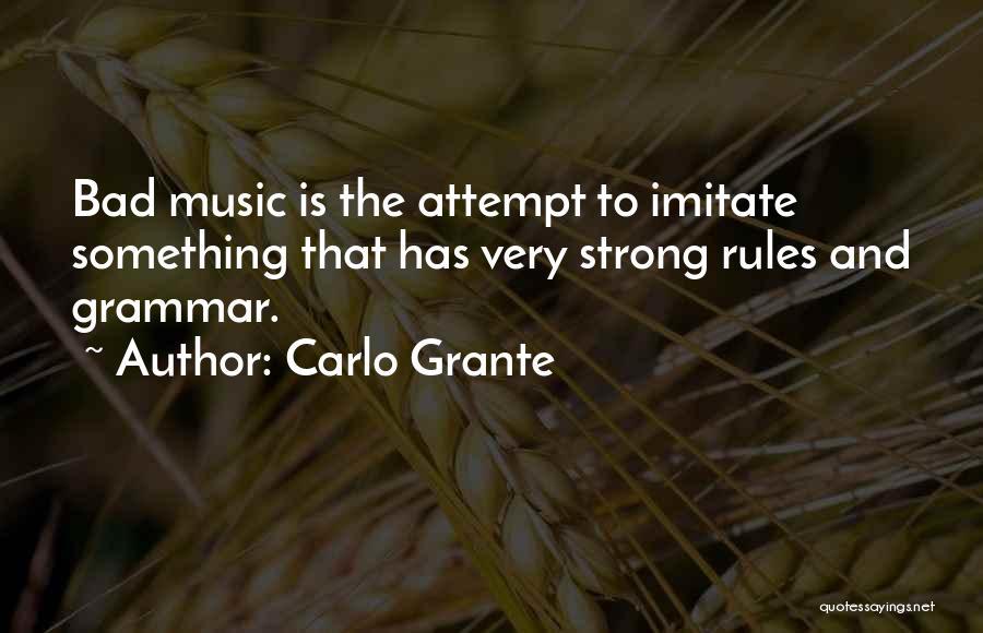 Carlo Grante Quotes 1695385