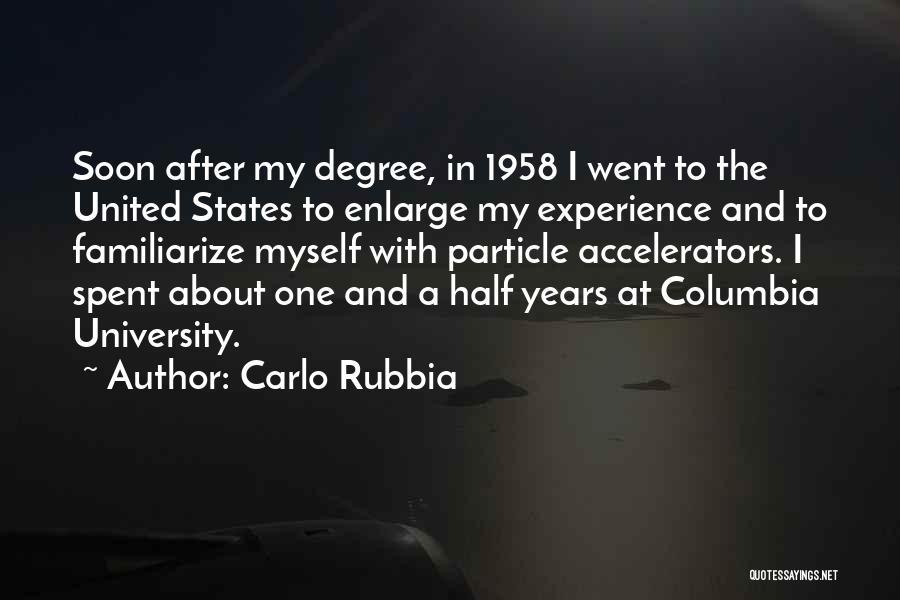 Carlo Rubbia Quotes 395961