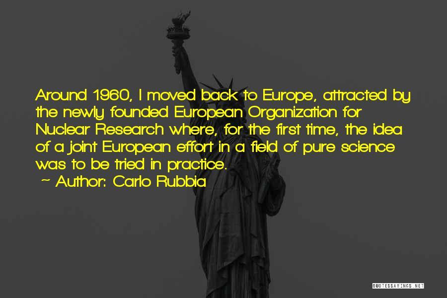 Carlo Rubbia Quotes 440258