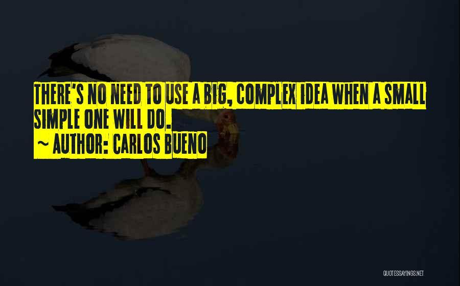 Carlos Bueno Quotes 213083