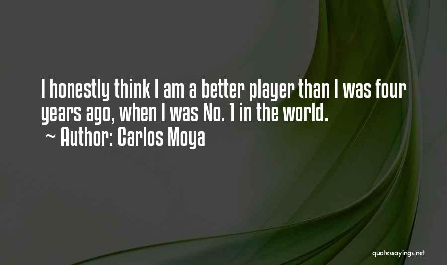 Carlos Moya Quotes 739197