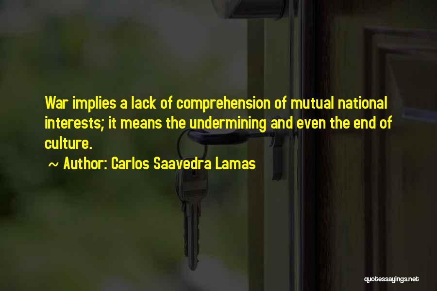 Carlos Saavedra Lamas Quotes 1530708