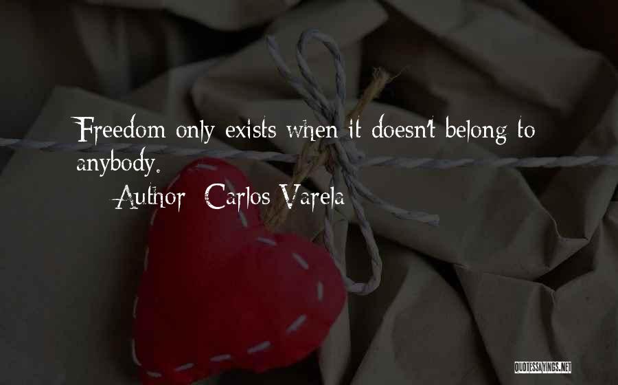 Carlos Varela Quotes 1080491