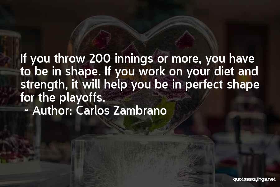 Carlos Zambrano Quotes 2015207