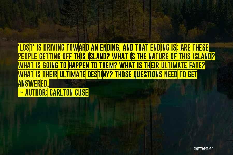 Carlton Cuse Quotes 1044503