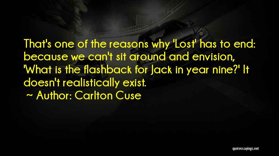 Carlton Cuse Quotes 1526913